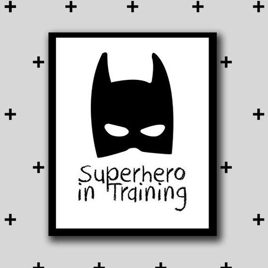 """Affiche """"Super hero in rtaining"""" avec un masque de batman."""
